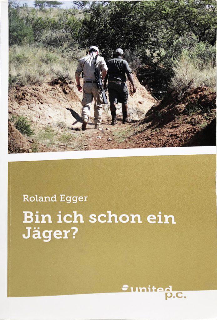 Titel des Buchs Bin ich schon Jäger?