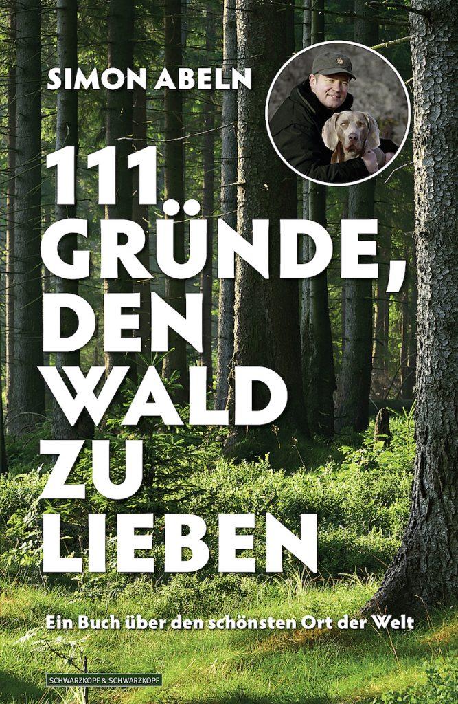 Titel des Buches 111 Gründe, den Wald zu lieben